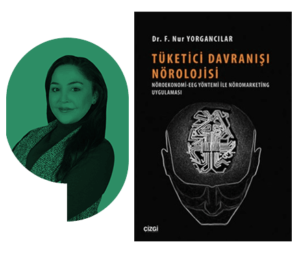 Nur-Yorgancılar-Tüketici Davranışı Nörolojisi